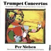 trumpet concertos per nielsen